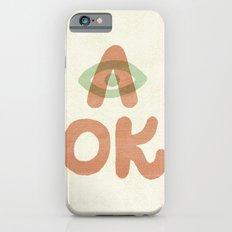 A OK iPhone 6 Slim Case