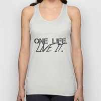 One Life. Live It. Unisex Tank Top