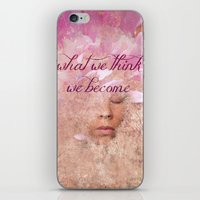 What we think, We become iPhone & iPod Skin