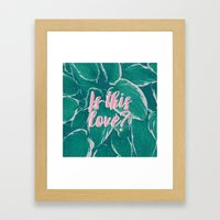 Is This Love? Framed Art Print