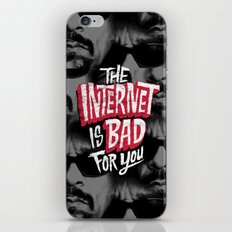 The Internet is Bad for You iPhone & iPod Skin