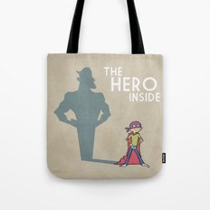 The Hero Inside Tote Bag