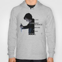 I Liked Forensic Science… Hoody