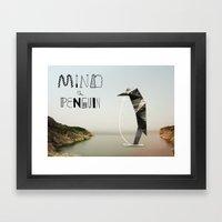 Mind The Penguin! Framed Art Print