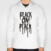 Black On Black Hoody