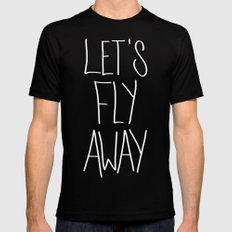 Let's Fly Away (come on, darling) SMALL Mens Fitted Tee Black