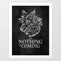 The Nothing Is Coming  Art Print