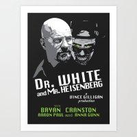 Dr. White And Mr. Heisen… Art Print