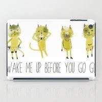 wake me up before you go go iPad Case