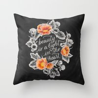Beauty is a Light in the Heart Throw Pillow
