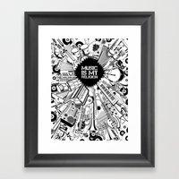 Music is my religion. Framed Art Print
