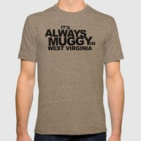 It's Always Muggy In Wes… Mens Fitted Tee Tri-Coffee SMALL
