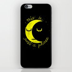 This Is Just A Phase  iPhone & iPod Skin