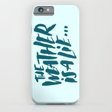 The Weather Slim Case iPhone 6s