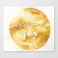 Choose Joy And Keep Choo… Canvas Print