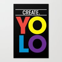 YOLO: Create. Canvas Print