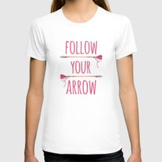 Follow Your Arrow Watercolor Typography Womens Fitted Tee White SMALL