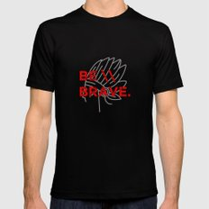 Be Brave Black SMALL Mens Fitted Tee