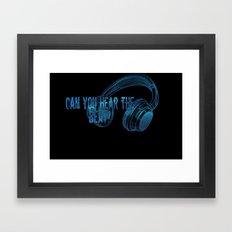 Can you hear the  beat? Framed Art Print