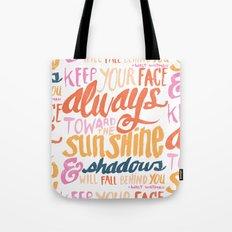 ...TOWARDS THE SUNSHINE Tote Bag