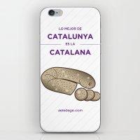 Lo mejor de Catalunya es la CATALANA iPhone & iPod Skin