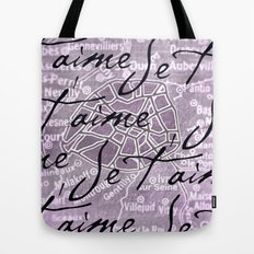 Je t'aime, Paris! Tote Bag
