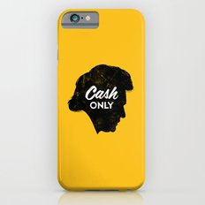 Cash Only (Gold) iPhone 6 Slim Case