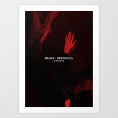 BANKS - Drowning Art Print