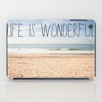 Life is Wonderful iPad Case