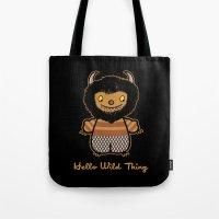 Hello Wild Thing Tote Bag