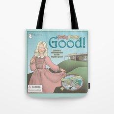 Pretty Pretty Good Tote Bag