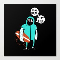 Stay young, stay free Canvas Print