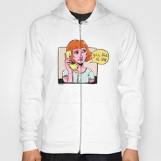 Yes, this is she Hoody