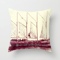 Never sail under false colors Throw Pillow