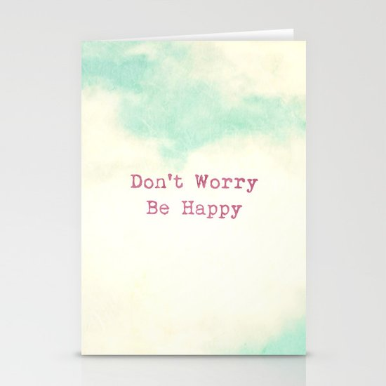 Don't Worry, Be Happy Stationery Card