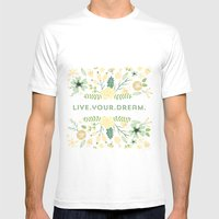 Live your dream Mens Fitted Tee White SMALL