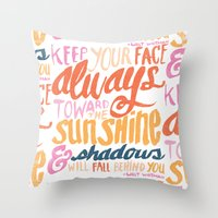 ...TOWARDS THE SUNSHINE Throw Pillow