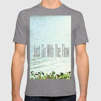 Just Go With the Flow Mens Fitted Tee Tri-Grey SMALL