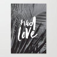 Mad Love Canvas Print