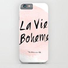La vie Boheme iPhone 6 Slim Case