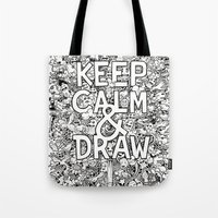 Keep Calm and Draw Tote Bag