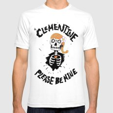 Oh, Clementine please be mine... Mens Fitted Tee White SMALL