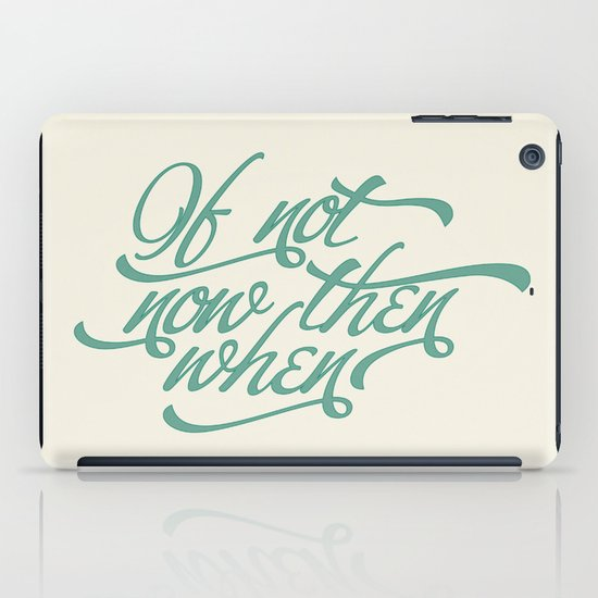 If not now when iPad Case