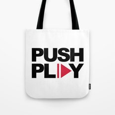 Push Play Music Quote Tote Bag