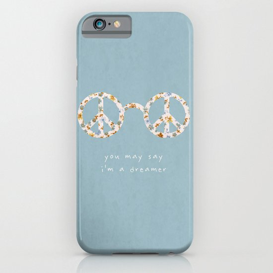 You may say i'm a dreamer iPhone & iPod Case