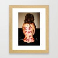 Your Mind Framed Art Print