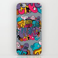 Things Might Get Weird iPhone & iPod Skin