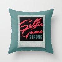 Selfie Game Strong Throw Pillow