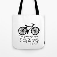 Life Is Like Riding A Bi… Tote Bag