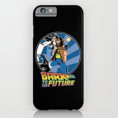 Bark to the Future Slim Case iPhone 6s